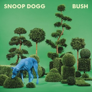 Snoop Dog - Bush